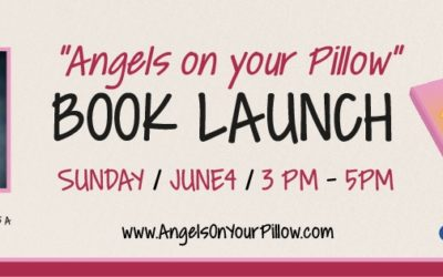 Angels on Your Pillow Book Launch is Coming up!